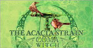 ザ・アカシアストレイン,The Acacia Strain,